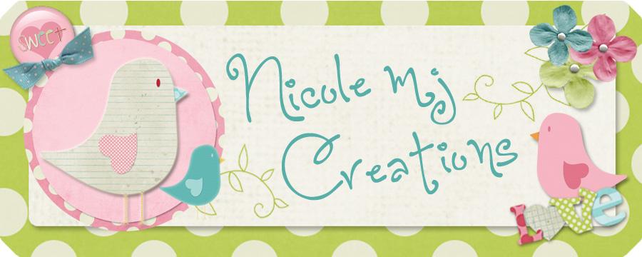 Nicole mj Creations