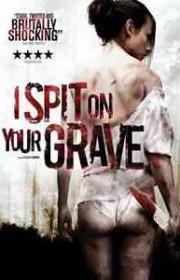 Ver Escupiré sobre tu tumba (Dulce venganza) (2010) Online