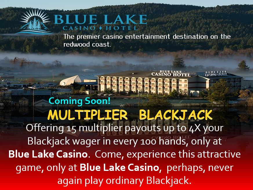 Coming Soon Blue Lake Casino. Blue Lake, CA