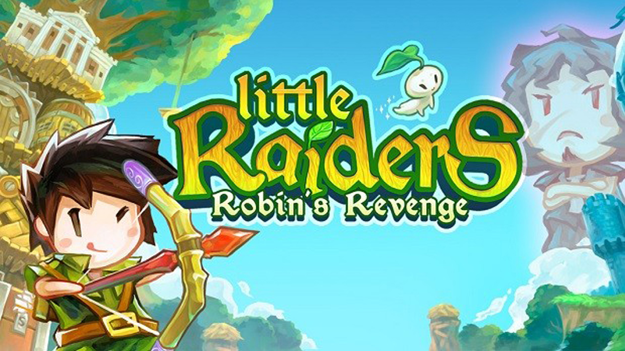 Little Raiders Robin's Revenge Gameplay IOS / Android