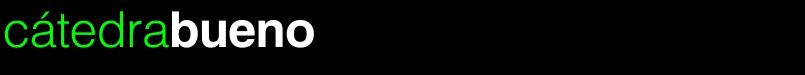 cátedrabueno