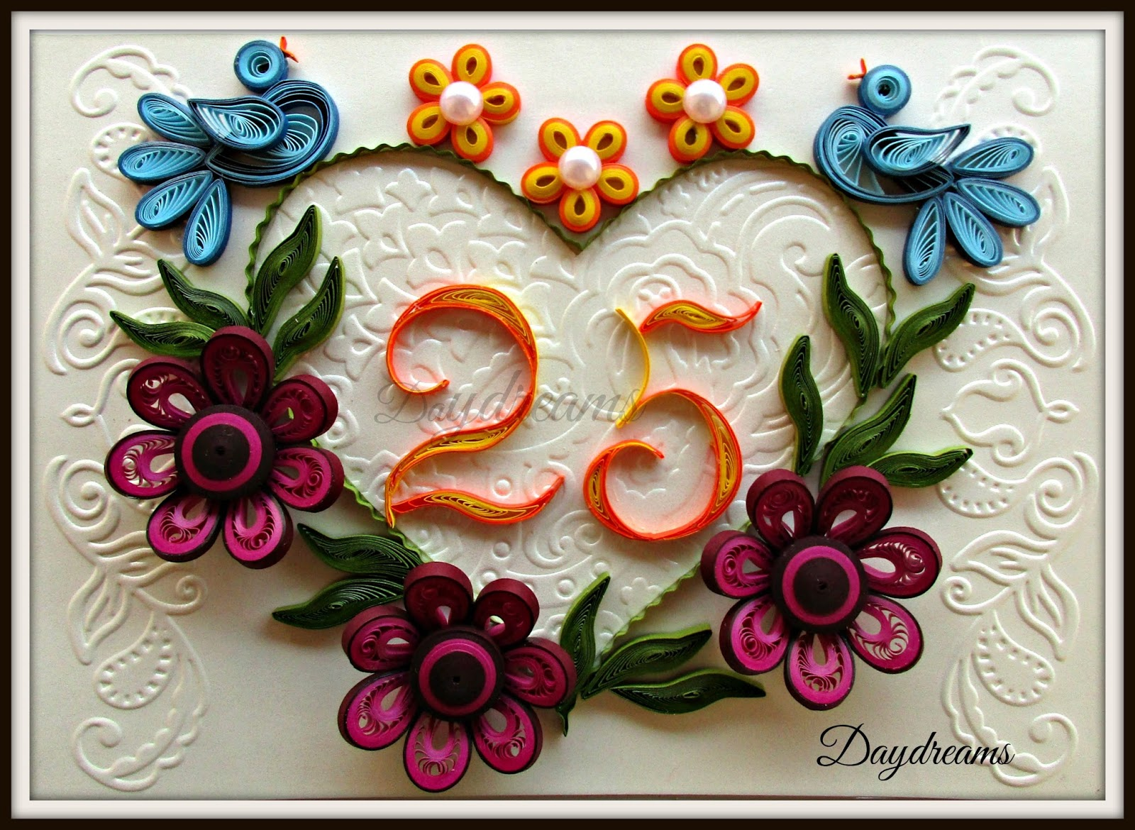 Daydreams quilled twenty fifth anniversary card quilled twenty fifth anniversary card negle Images