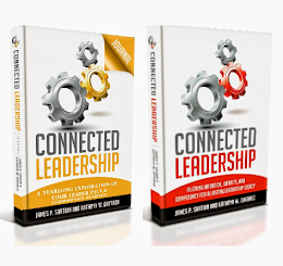 Connected Leadership Journal Available Now  - Book Coming Fall of 2016