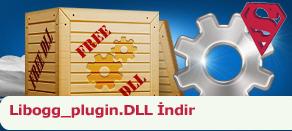 Libogg_plugin.dll Hatası çözümü.