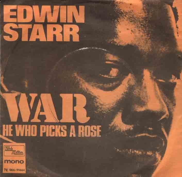 Edwin Starr - War (Tamla Motown,1970)
