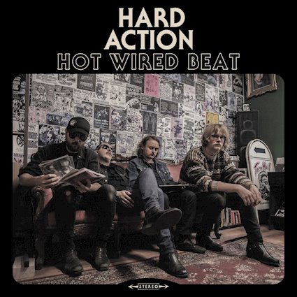 Two Guys Metal Reviews: Hard Action - Hot Wired Beat
