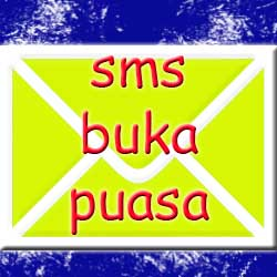 SMS Buka Puasa  Lucu Dan Romantis
