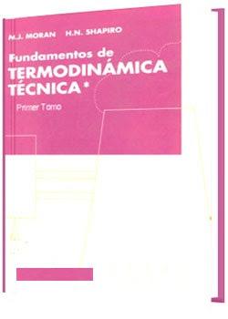 Fundamentos%2Bde%2BTermodin%25C3%25A1mica%2BT%25C3%25A9cnica Fundamentos de Termodinámica Técnica: Tomo I   M. J. Moran