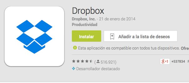 https://play.google.com/store/apps/details?id=com.dropbox.android&hl=es