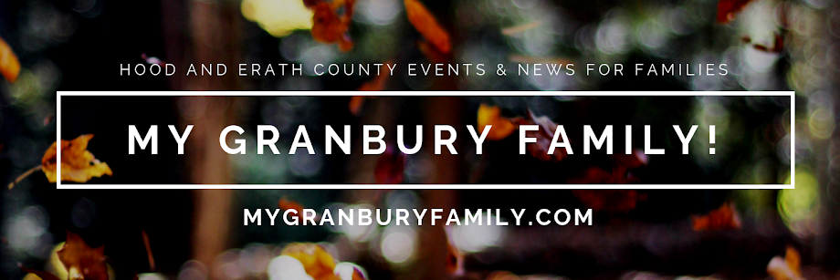 My Granbury Family! - Hood County Events and Deals for Your Family!