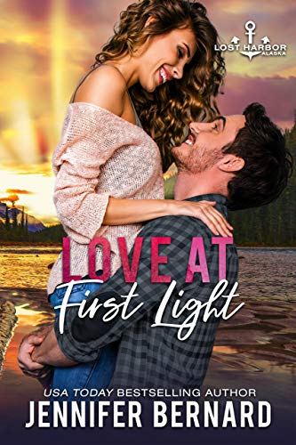 Love at First Light (Lost Harbor, Alaska Book 6) by Jennifer Bernard (CR)
