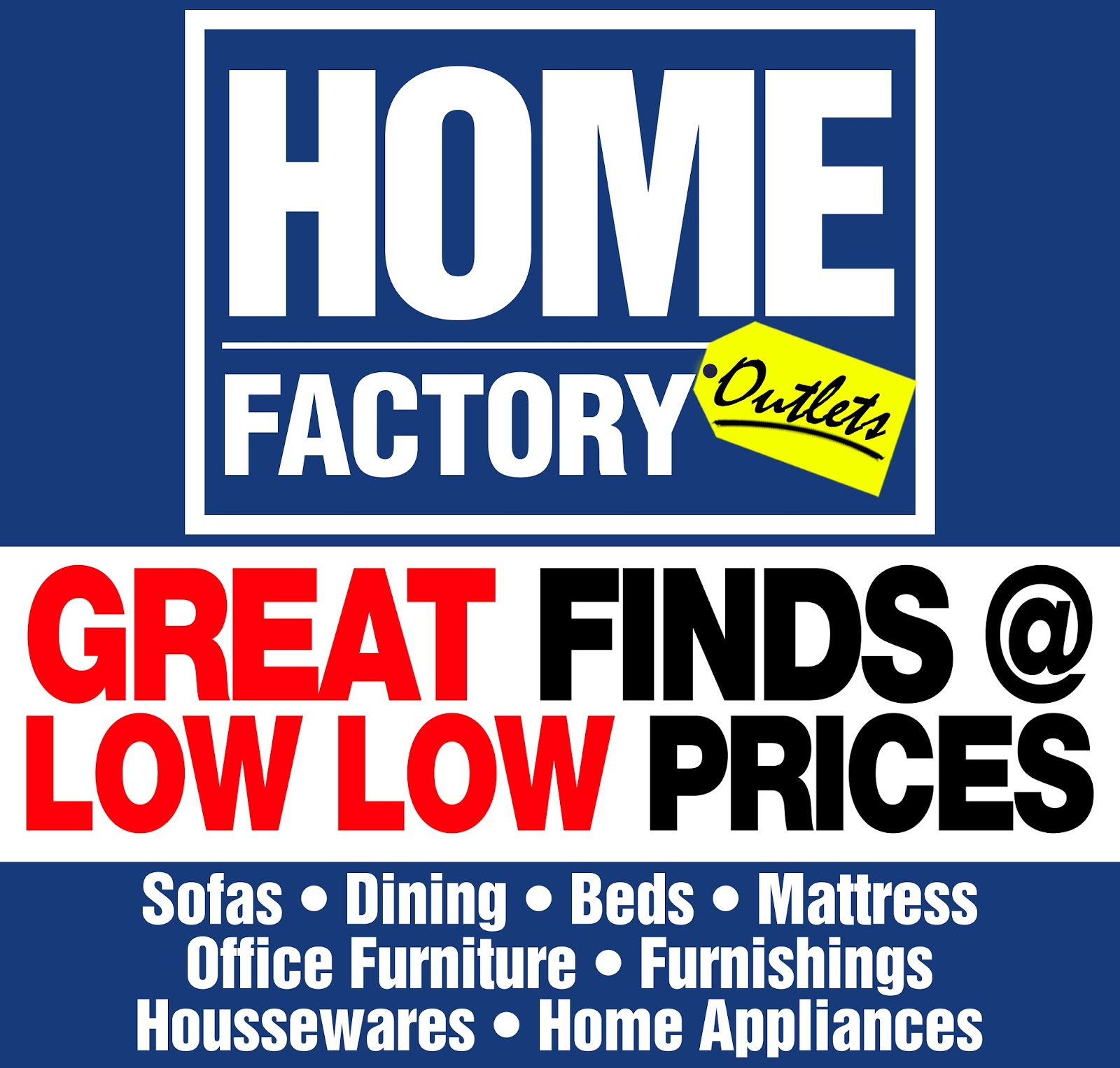 Home Factory Outlets Grand Opening Sale Ednything