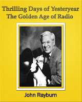 Thrilling Days of Yesteryear:  The Golden Age of Radio