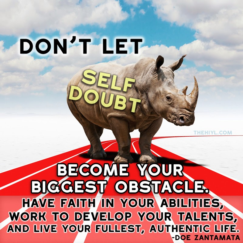 self doubt Self-doubt is a challenge to overcome but it can be done by anyone who knows the steps to take learn how stop letting your insecurities hold you back.