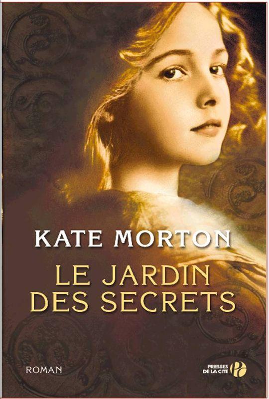La cave aux livres le jardin des secrets kate morton for Le jardin aux 100 secrets