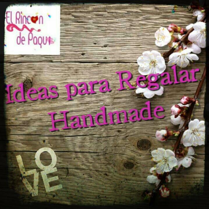 Regalos Handmade