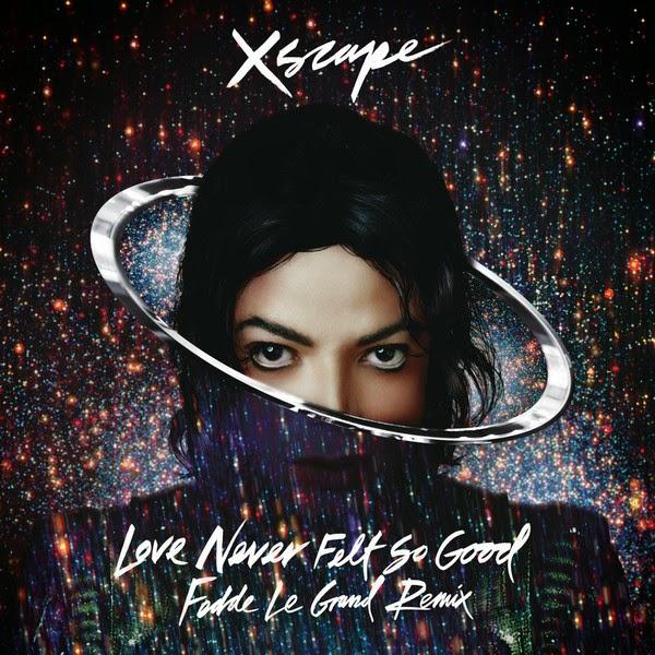 Michael Jackson - Love Never Felt So Good (Fedde Le Grand Remix Radio Edit) - Single Cover