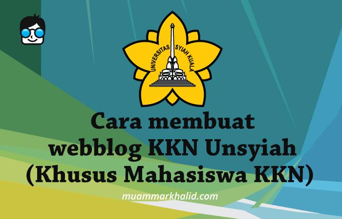 Cara membuat webblog KKN Unsyiah (Khusus Mahasiswa KKN)
