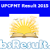 UPCPMT Result 2015 upcpmt2015.co.in Cut Off Merit