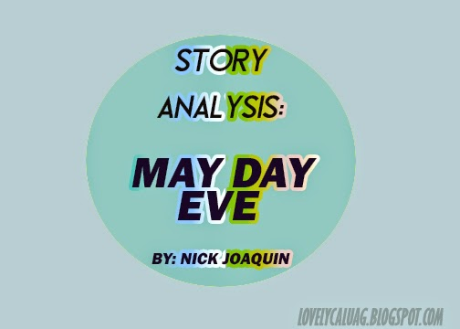 May Day Eve By Nick Joaquin Summary?