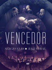 Sérgio Saas e Raiz Coral - Vencedor 2012 Àudio DVD 2012
