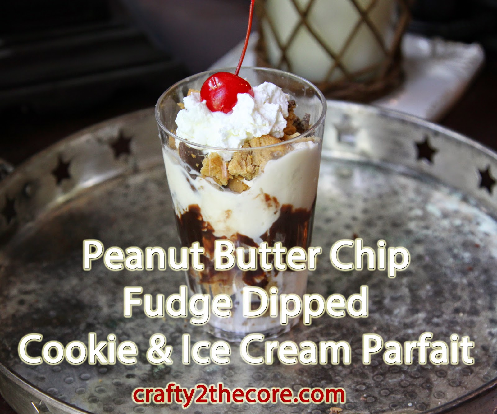 ~Peanut Butter Chip Fudge Dipped Cookie & Ice Cream Parfait~~Double Chocolate Fudge Dipped Cookie & Ice Cream Parfaits~~Double Chocolate Fudge Dipped Cookie & Ice Cream Parfaits~ 2 other cookie parfait flavors too!