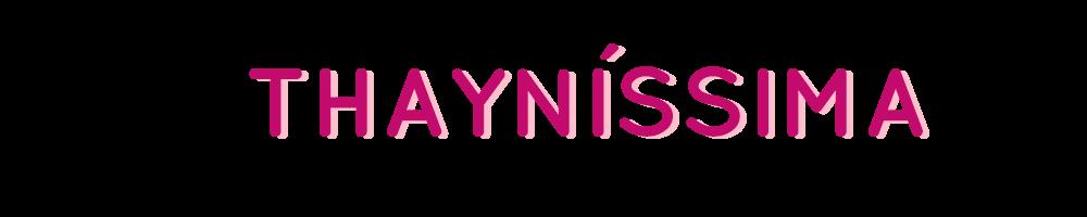 Thayníssima