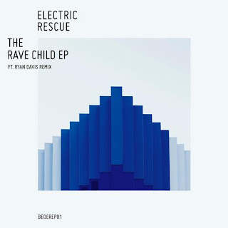 Electric Rescue – The Rave Child EP