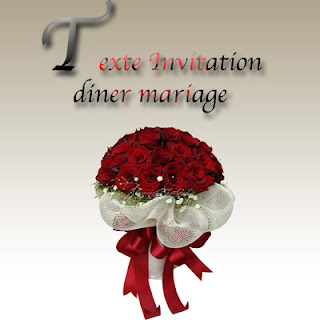 Texte invitation diner mariage