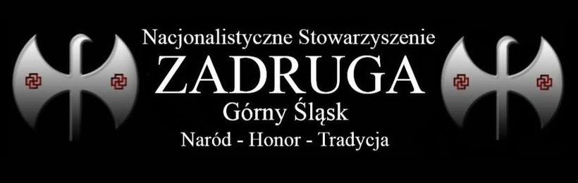 Nacjonalistyczne Stowarzyszenie Zadruga - gniazdo górnośląskie