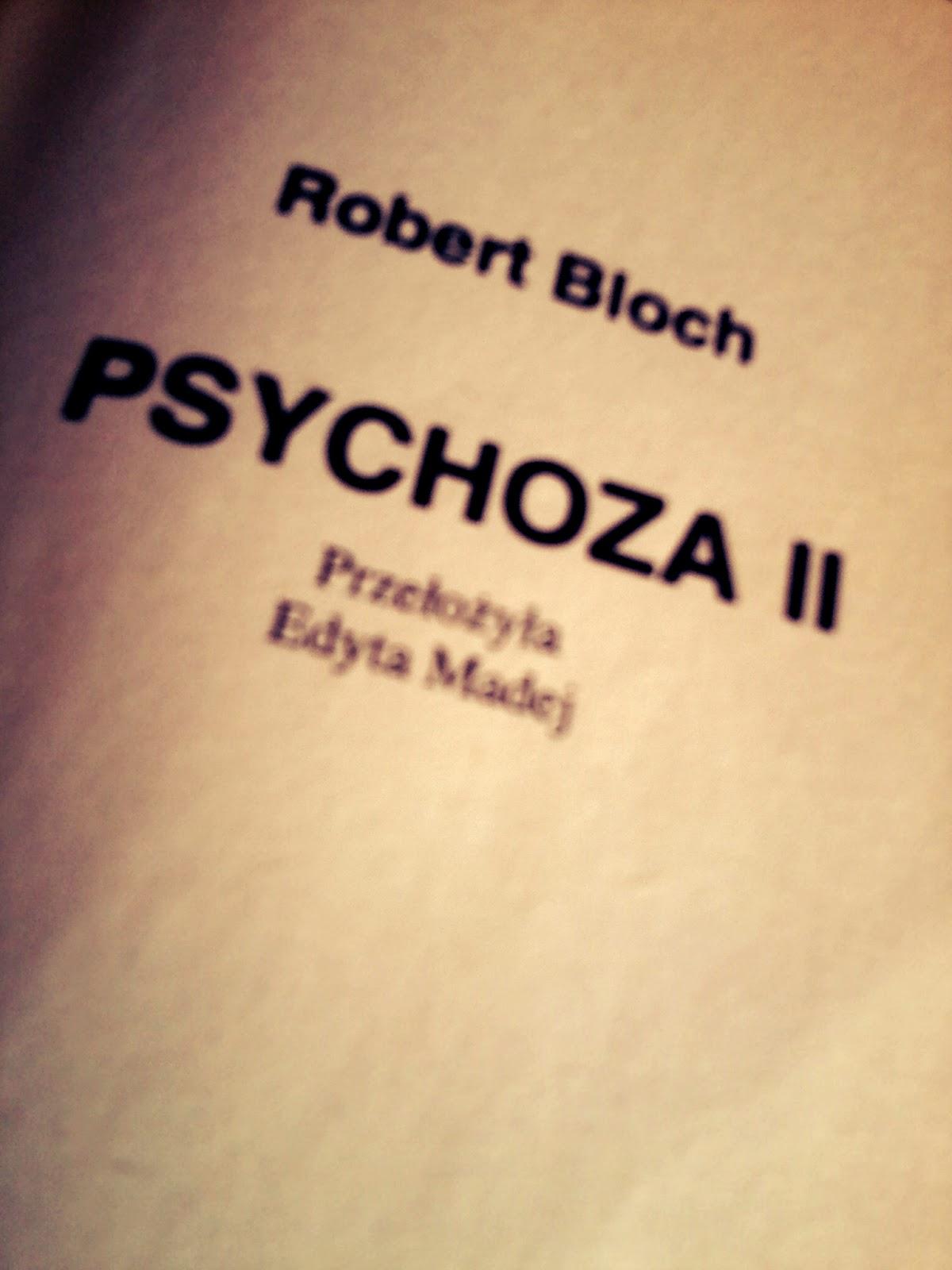 "Robert Bloch ""Psychoza II"""