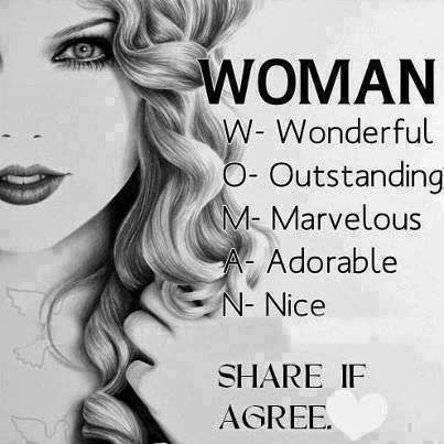 QUOTES BOUQUET: Definition Of Word WOMAN, W- Wonderful, O- Outstanding, M- Marvelous, A- Adorable, N- Nice