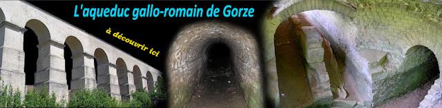 AQUEDUC GALLO-ROMAIN DE GORZE