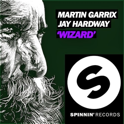 Martin Garrix & Jay Hardway - Wizard (Original Mix) - Mp3