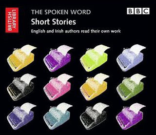 The Spoken Word: Short Stories. English and Irish authors read their own work, 2011, copertina