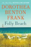 Folly Beach by Dorothea Benton Frank