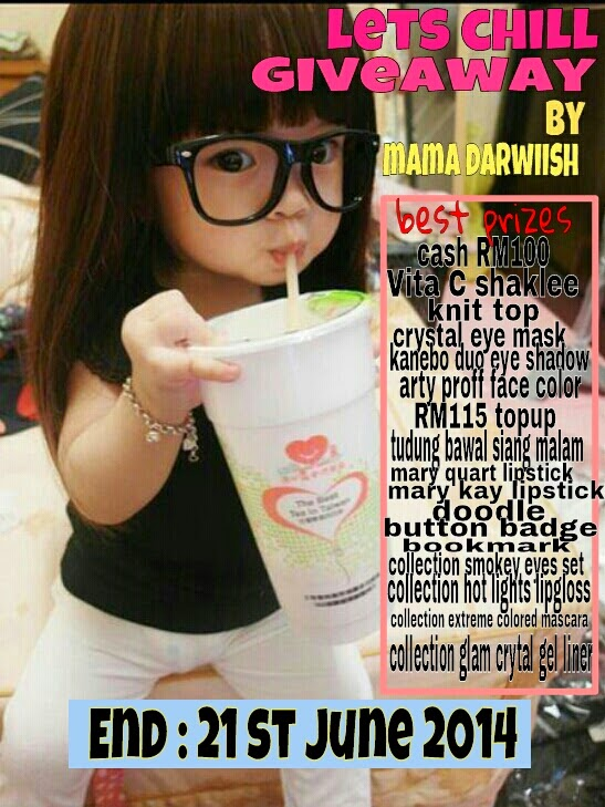LETS CHILL GIVEAWAY BY MAMA DARWIISH
