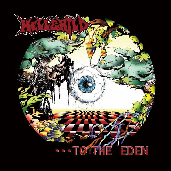 [Album] Hellchild – …TO THE EDEN (2016.04.27/MP3/RAR)