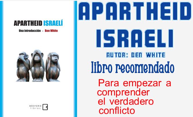 Apartheid Israelí, Ben White, Introducción