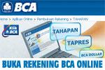 buka rekening bca online CARA BUKA REKENING TABUNGAN BCA via INTERNET