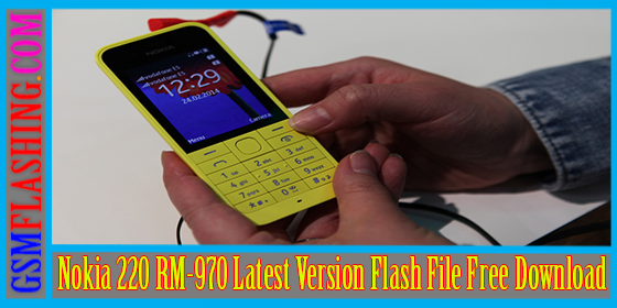 Nokia 220 RM-970 Latest Version Flash File Download Link