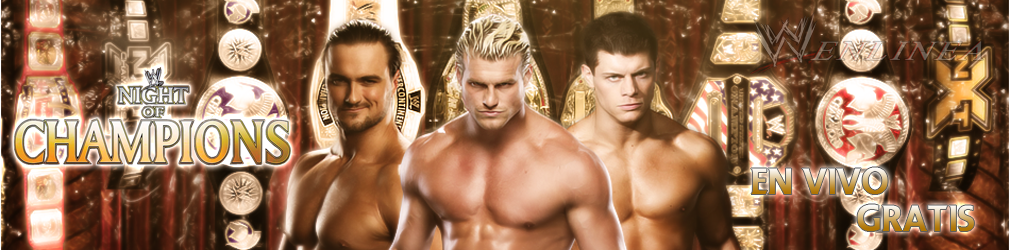 Ver WWE Night Of Champions 2013 En Vivo En Español Latino Online Gratis Por Internet