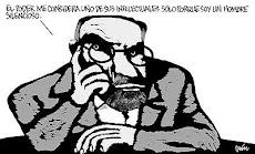 """""""... El poder me considera uno de sus intelectuales sólo porque soy un hombre silencioso..."""""""