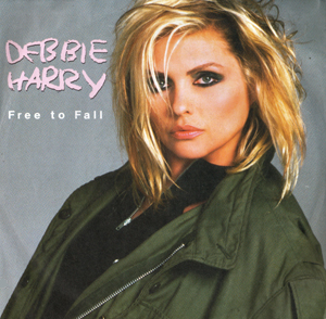 Free To Fall single sleeve featuring Debbie Harry