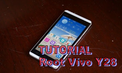 Tutorial atau Cara Root Vivo Y28 Tanpa PC Via Kingroot