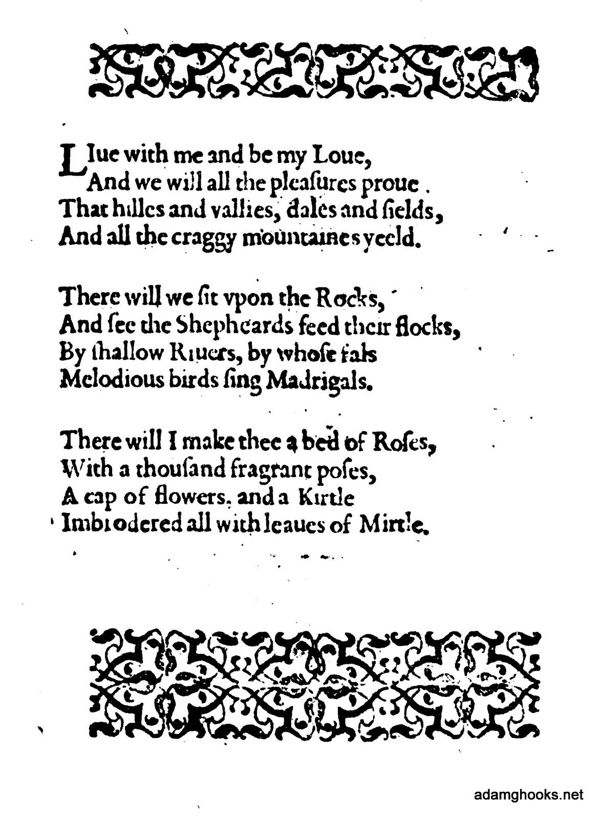 a n c h o r a anonymous marlowe among the interlopers is the first printed version of the passionate shepherd printed as one poem the first stanza from what we now call the