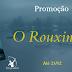 Promoção - O Rouxinol