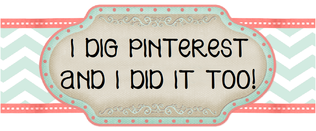 I Dig Pinterest and I Did it Too!