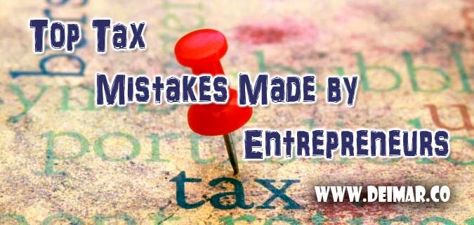 Top Tax Mistakes Made by Entrepreneurs