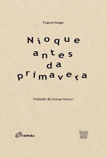 Tradução do livro Nioque de l'avant-printemps de Francis Ponge